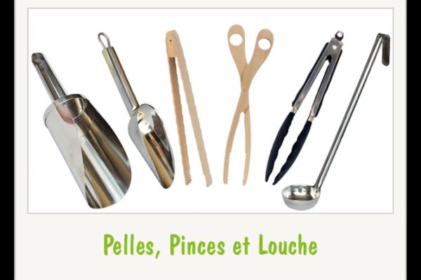 Pelles, Pinces et Louche